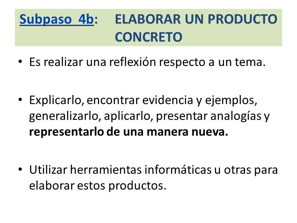 Subpaso 4b: ELABORAR UN PRODUCTO CONCRETO