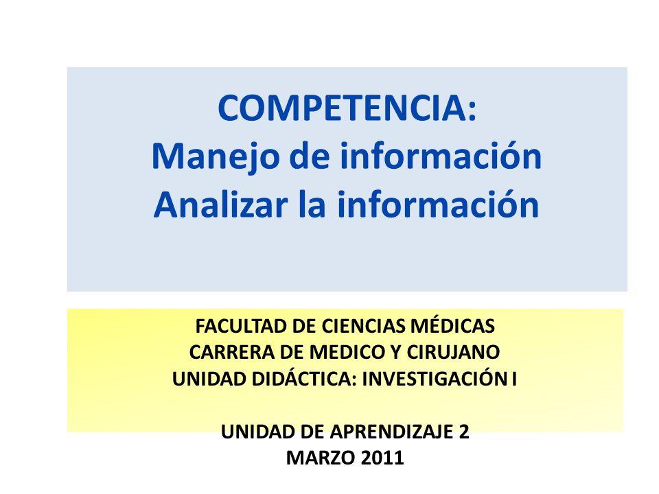 COMPETENCIA: Manejo de información Analizar la información