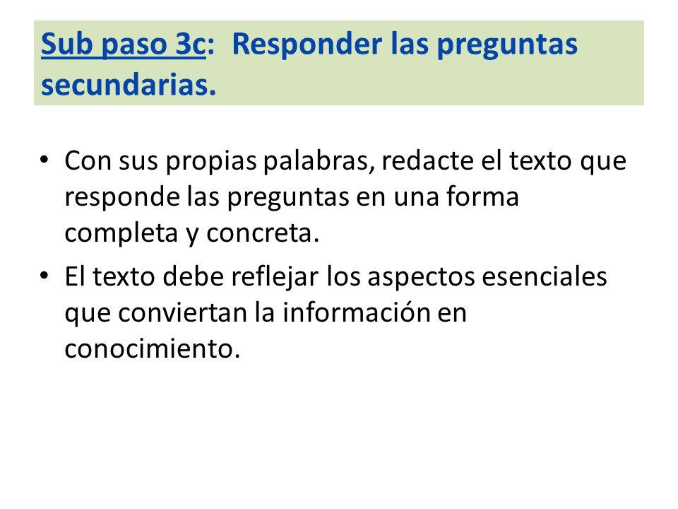 Sub paso 3c: Responder las preguntas secundarias.