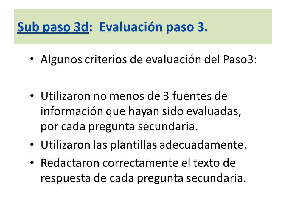 Sub paso 3d: Evaluación paso 3.