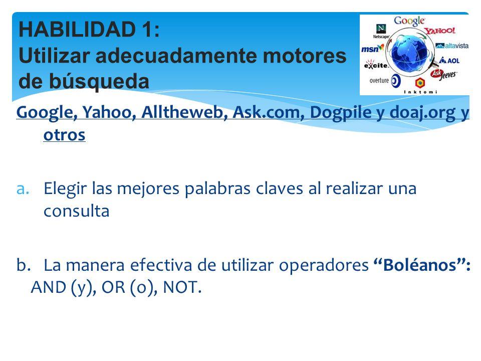 HABILIDAD 1: Utilizar adecuadamente motores de búsqueda