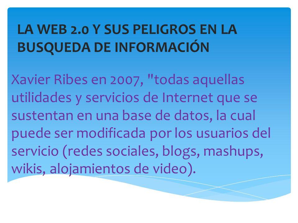 LA WEB 2.0 Y SUS PELIGROS EN LA BUSQUEDA DE INFORMACIÓN