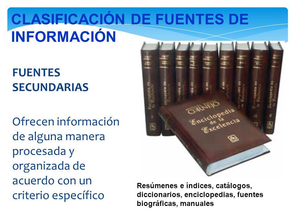 CLASIFICACIÓN DE FUENTES DE INFORMACIÓN
