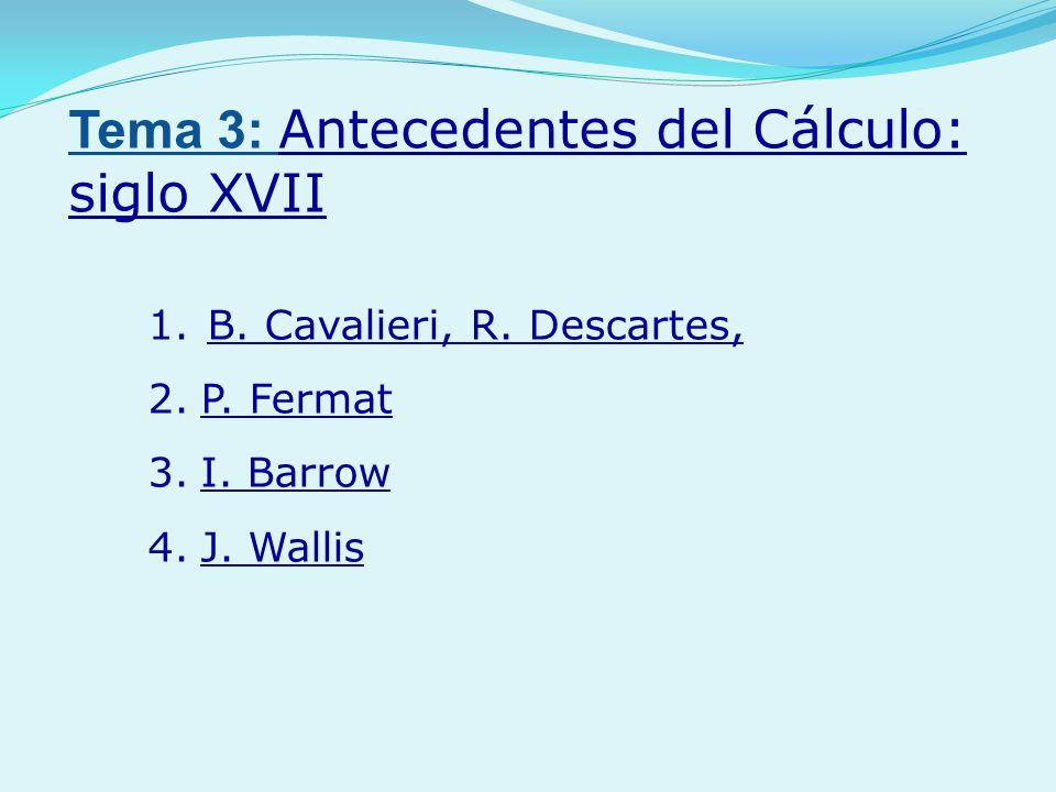 Tema 3: Antecedentes del Cálculo: siglo XVII