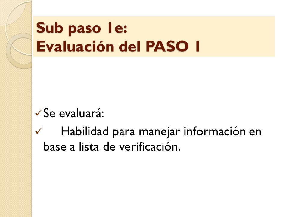 Sub paso 1e: Evaluación del PASO 1