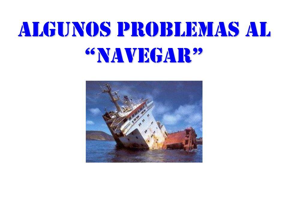 Algunos problemas al navegar