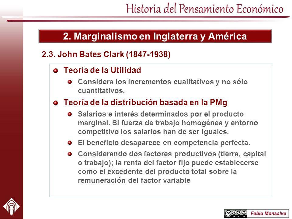 2. Marginalismo en Inglaterra y América