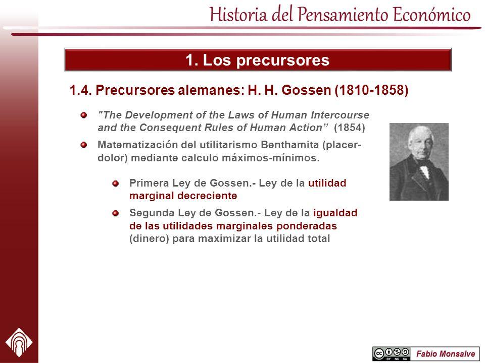 1.4. Precursores alemanes: H. H. Gossen (1810-1858)