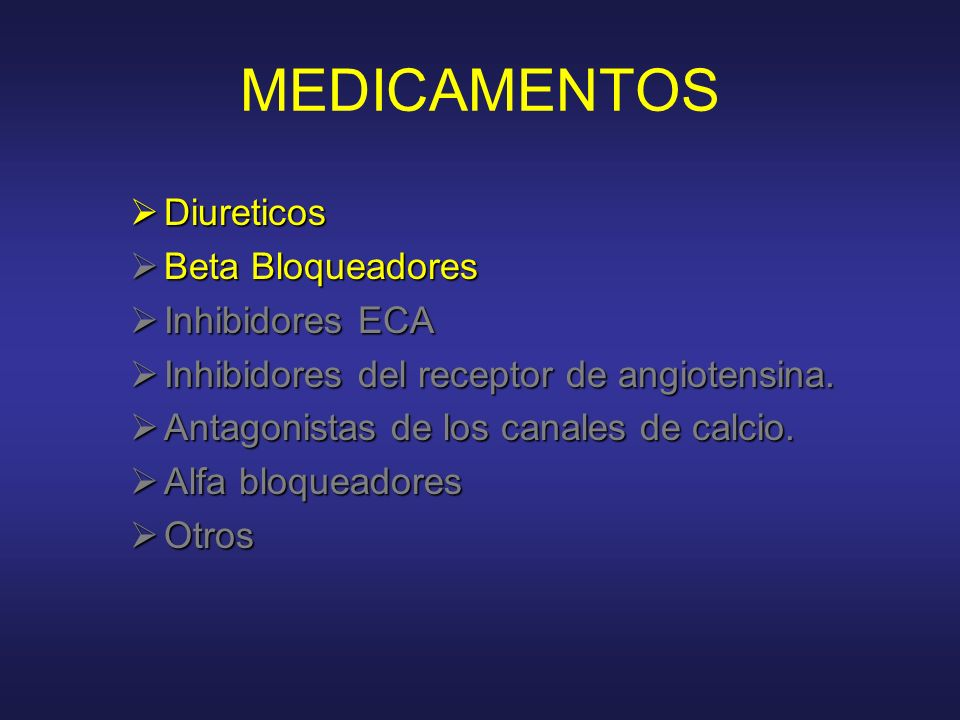 MEDICAMENTOS Diureticos Beta Bloqueadores Inhibidores ECA