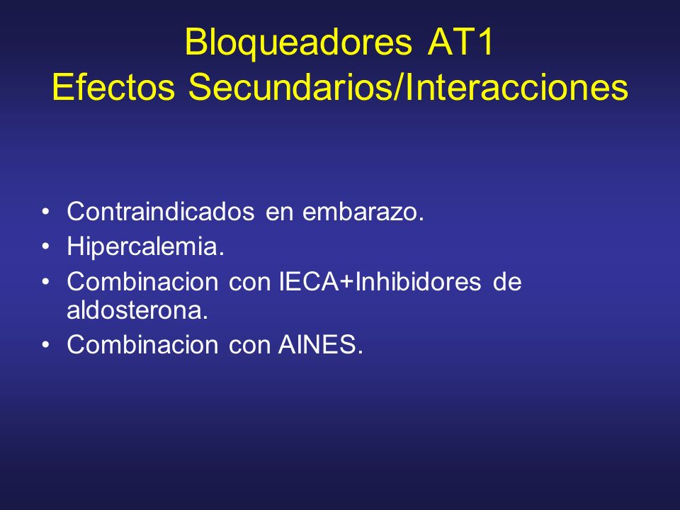 Bloqueadores AT1 Efectos Secundarios/Interacciones
