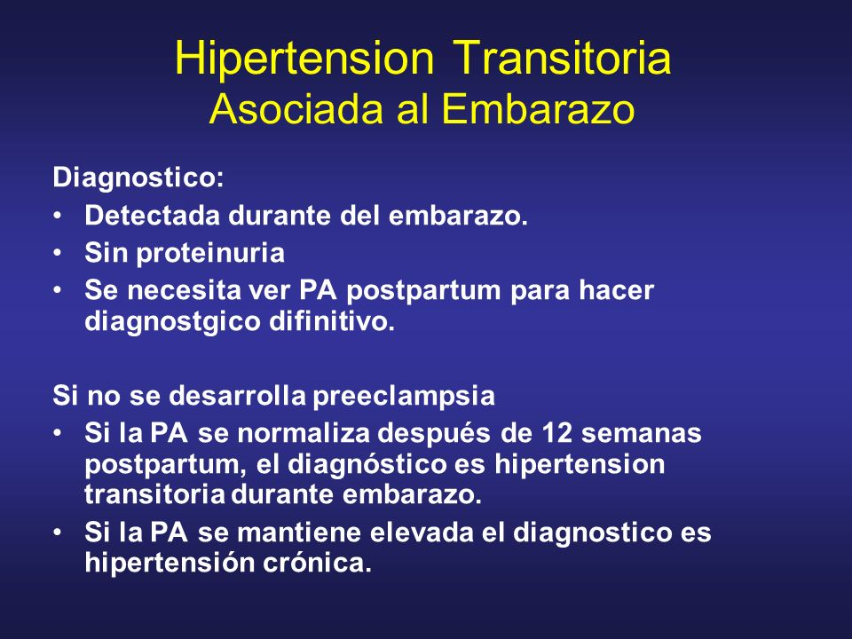 Hipertension Transitoria Asociada al Embarazo
