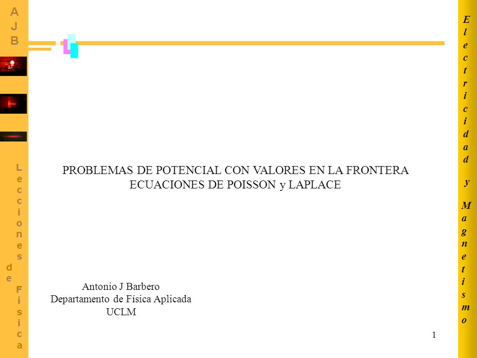 PROBLEMAS DE POTENCIAL CON VALORES EN LA FRONTERA