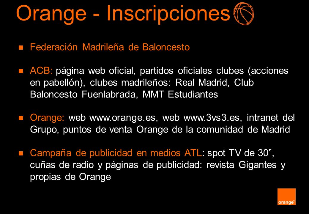 Orange - Inscripciones
