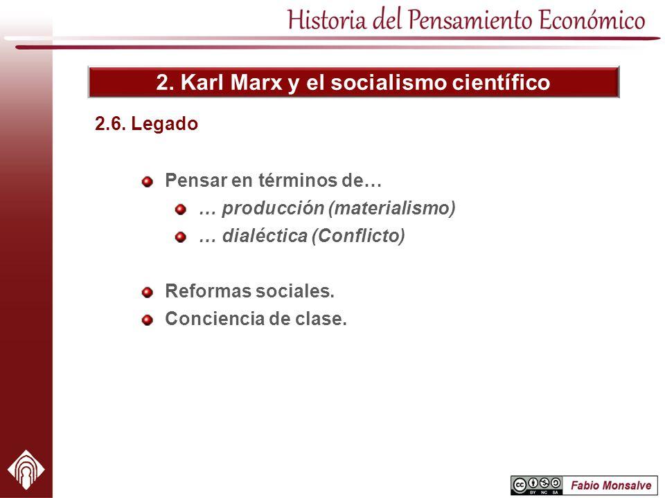 2. Karl Marx y el socialismo científico