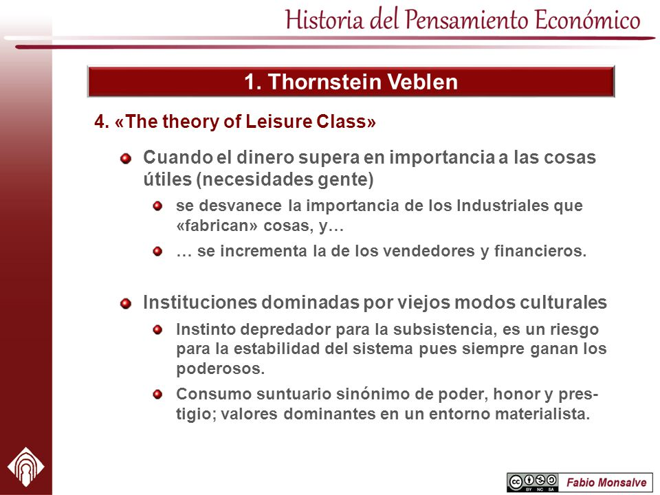 4. «The theory of Leisure Class»