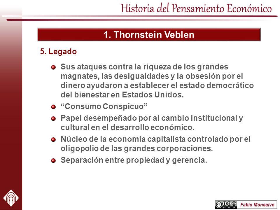 1. Thornstein Veblen 5. Legado