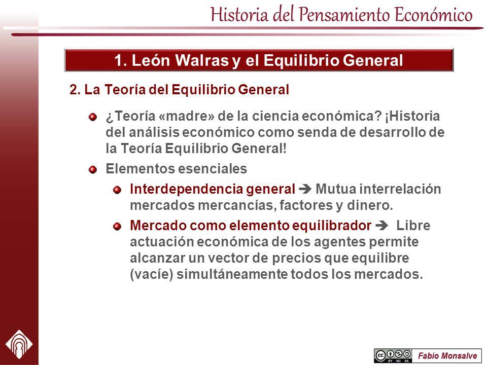 2. La Teoría del Equilibrio General