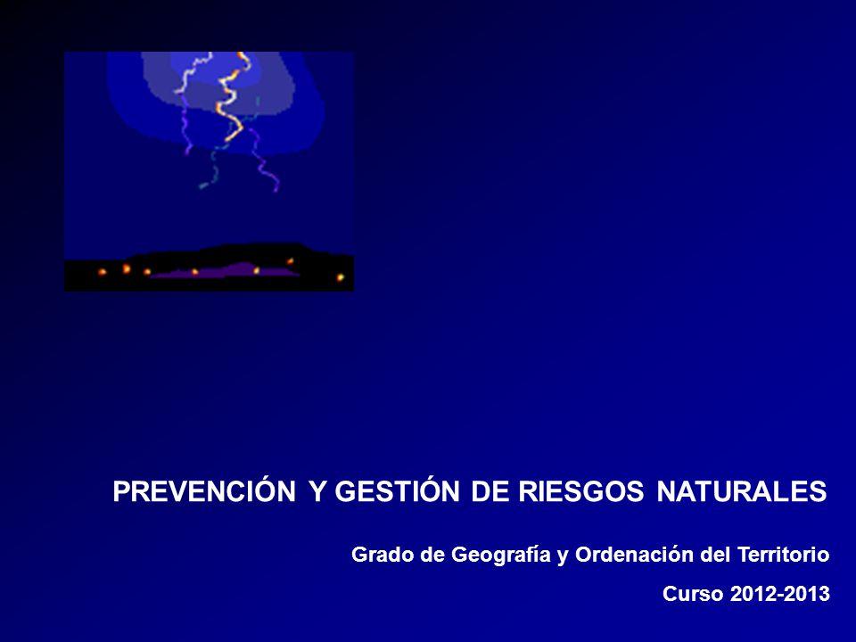 PREVENCIÓN Y GESTIÓN DE RIESGOS NATURALES