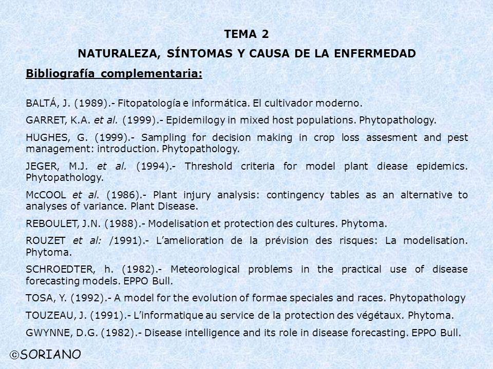 NATURALEZA, SÍNTOMAS Y CAUSA DE LA ENFERMEDAD