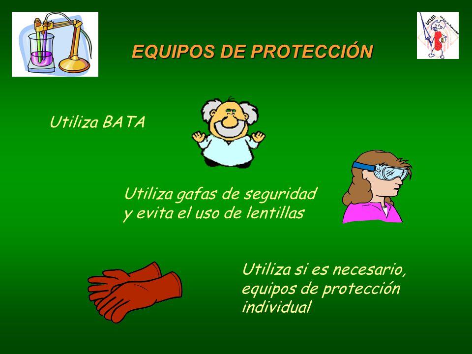 EQUIPOS DE PROTECCIÓN Utiliza BATA