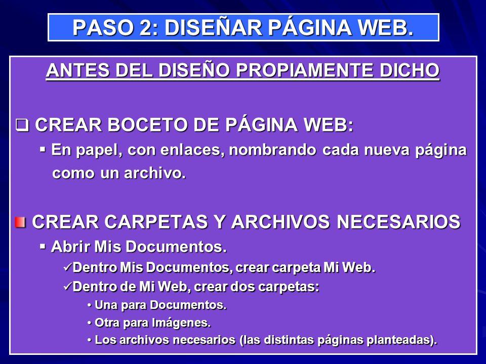 PASO 2: DISEÑAR PÁGINA WEB.