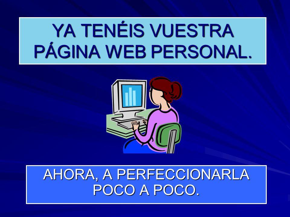 YA TENÉIS VUESTRA PÁGINA WEB PERSONAL.