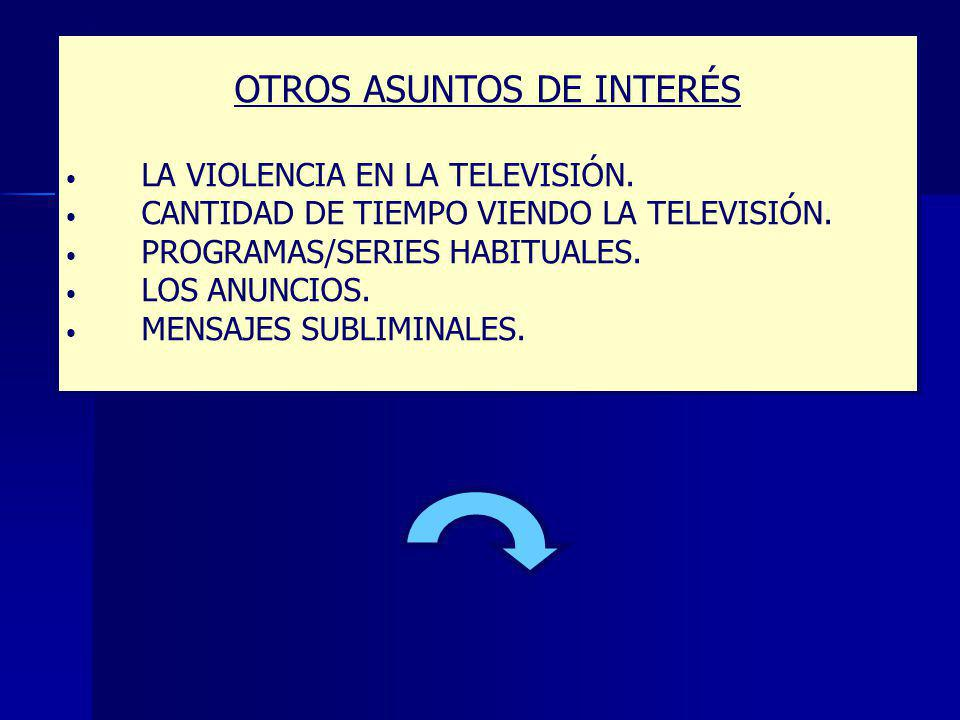 OTROS ASUNTOS DE INTERÉS