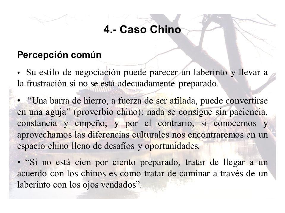 4.- Caso Chino Percepción común