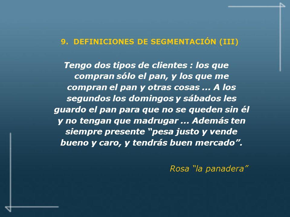 9. DEFINICIONES DE SEGMENTACIÓN (III)