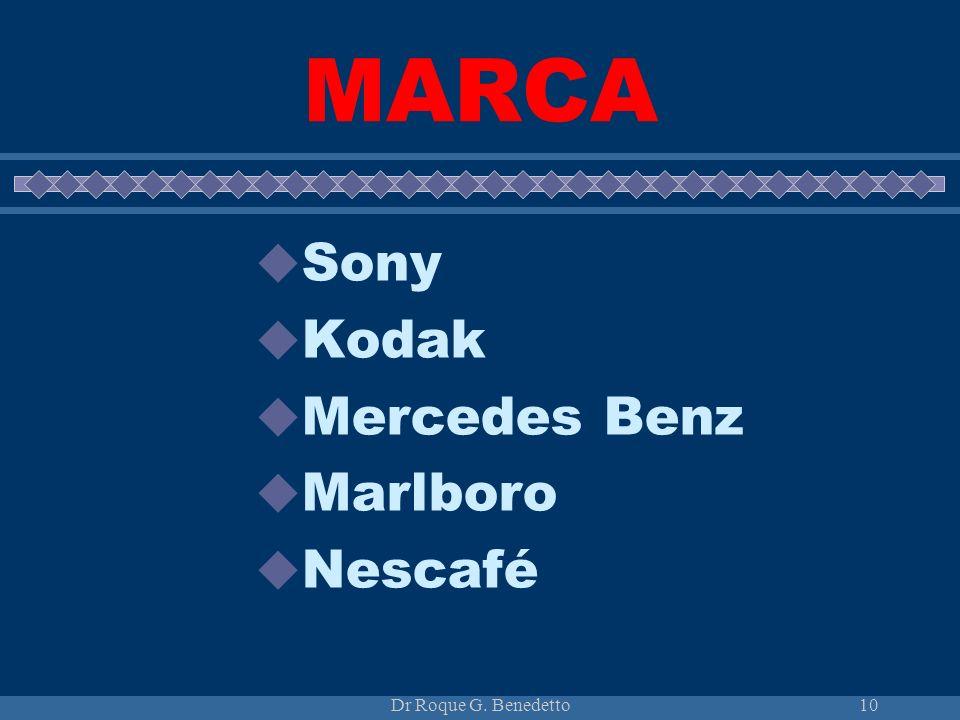 MARCA Sony Kodak Mercedes Benz Marlboro Nescafé Dr Roque G. Benedetto