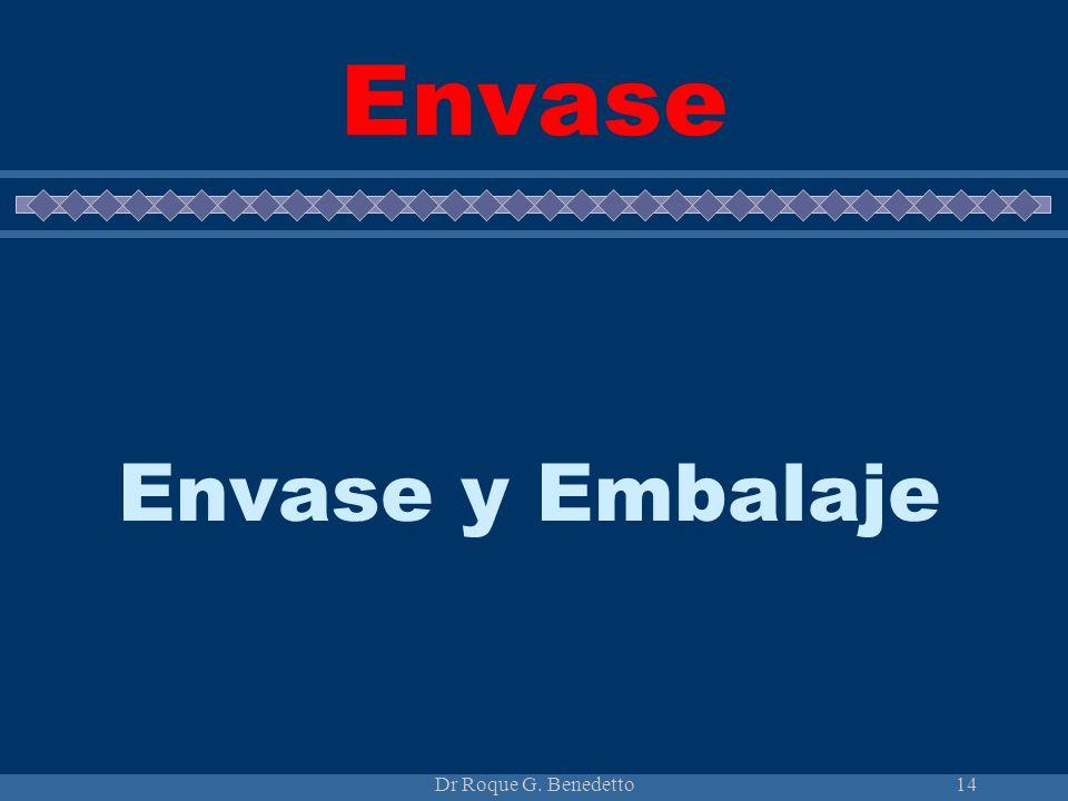 Envase Envase y Embalaje Dr Roque G. Benedetto