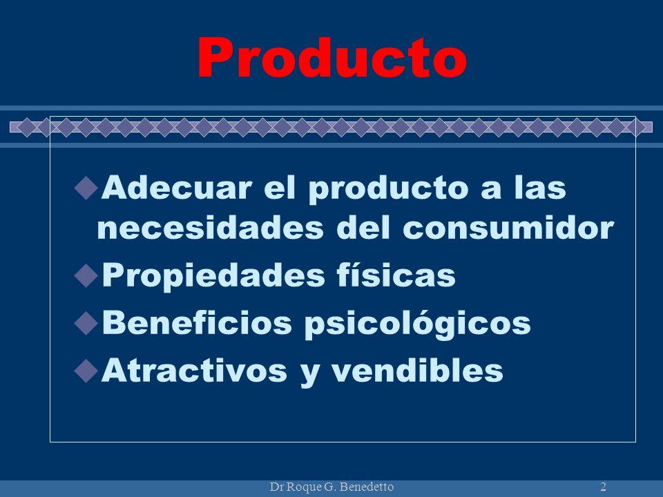 Producto Adecuar el producto a las necesidades del consumidor