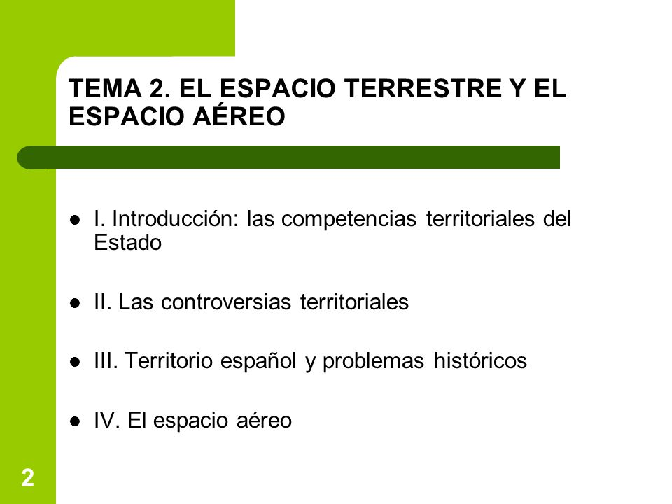 TEMA 2. EL ESPACIO TERRESTRE Y EL ESPACIO AÉREO
