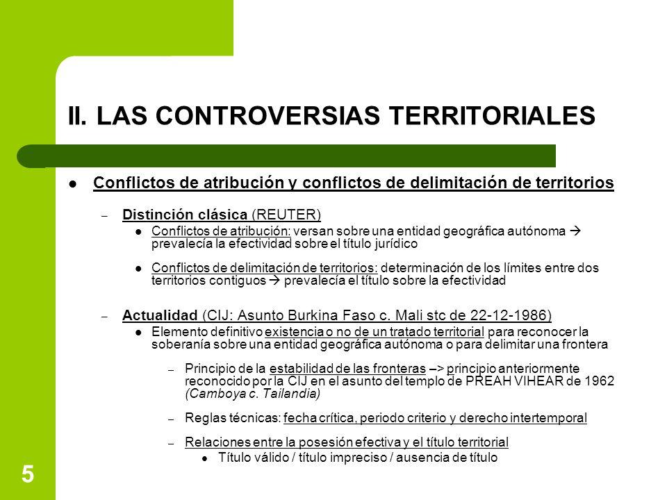 II. LAS CONTROVERSIAS TERRITORIALES