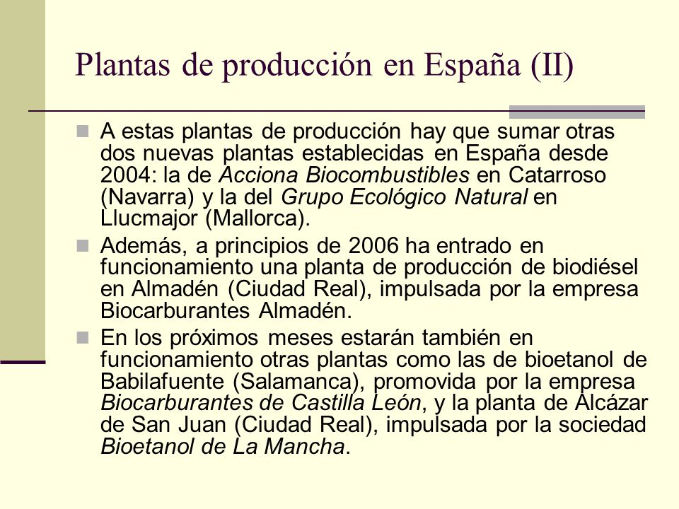 Plantas de producción en España (II)