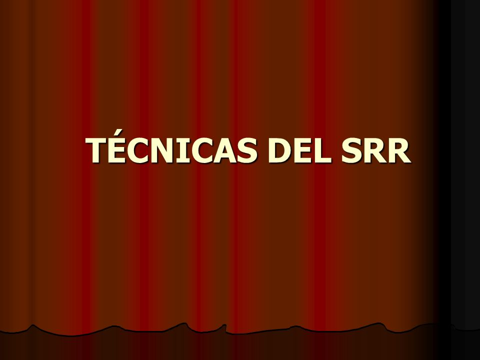TÉCNICAS DEL SRR