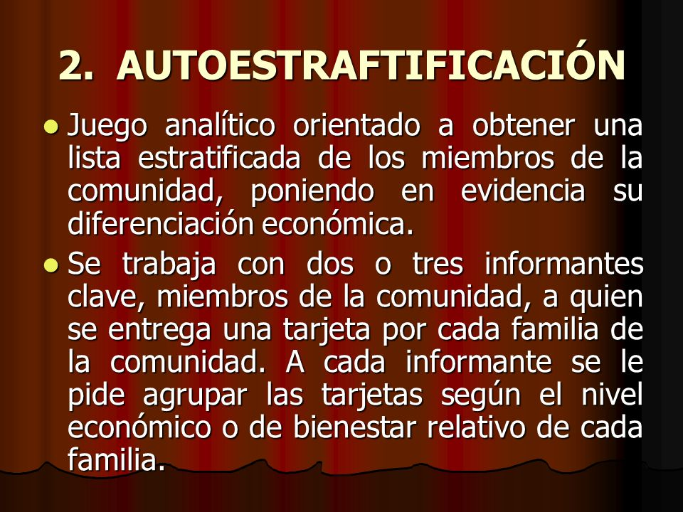 2. AUTOESTRAFTIFICACIÓN