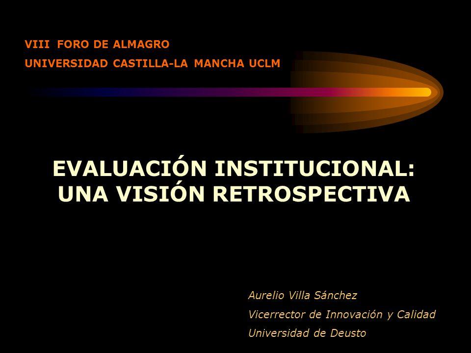 EVALUACIÓN INSTITUCIONAL: UNA VISIÓN RETROSPECTIVA