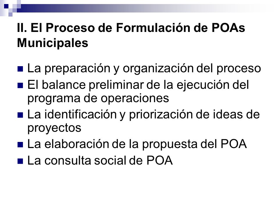 II. El Proceso de Formulación de POAs Municipales