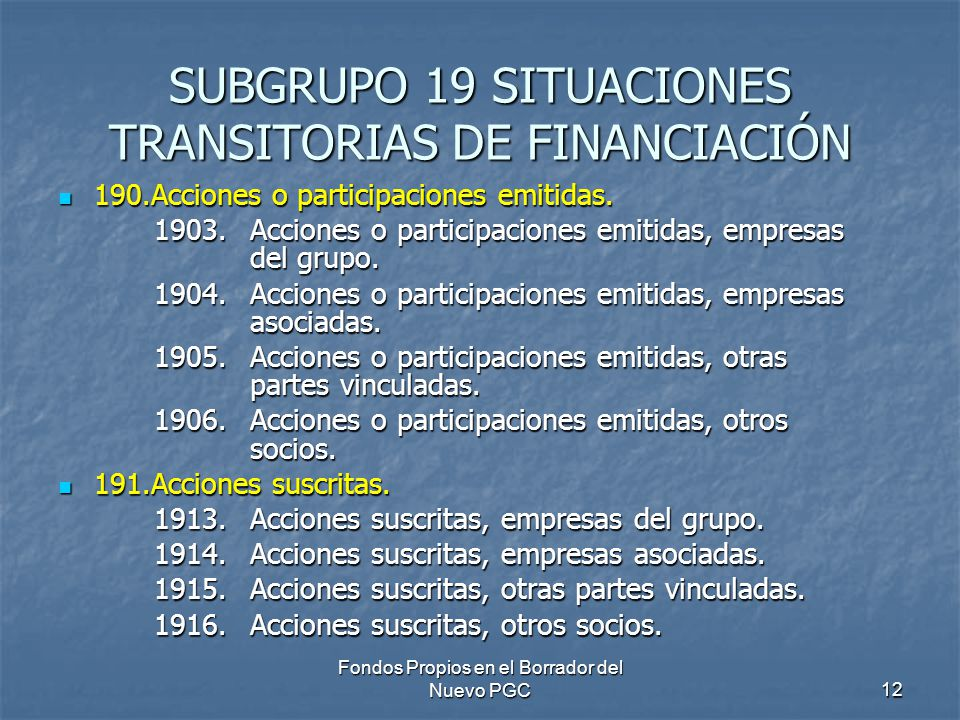SUBGRUPO 19 SITUACIONES TRANSITORIAS DE FINANCIACIÓN