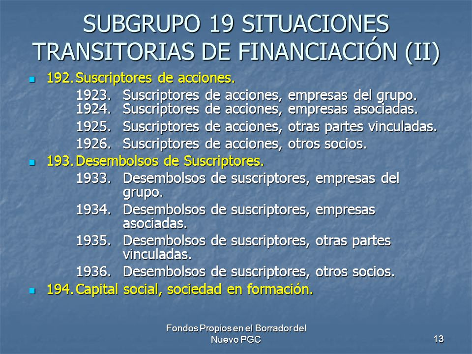 SUBGRUPO 19 SITUACIONES TRANSITORIAS DE FINANCIACIÓN (II)