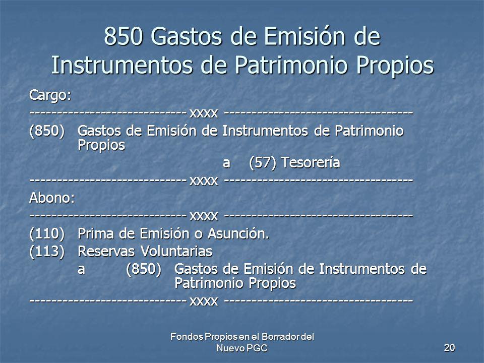 850 Gastos de Emisión de Instrumentos de Patrimonio Propios