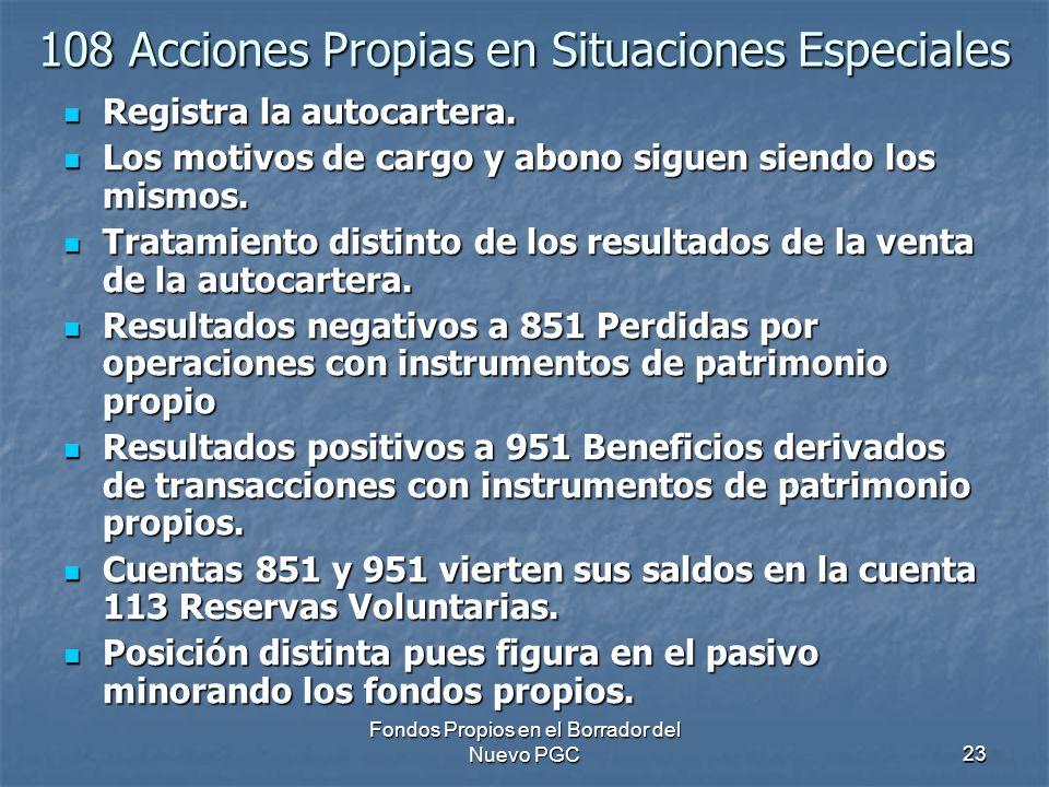 108 Acciones Propias en Situaciones Especiales