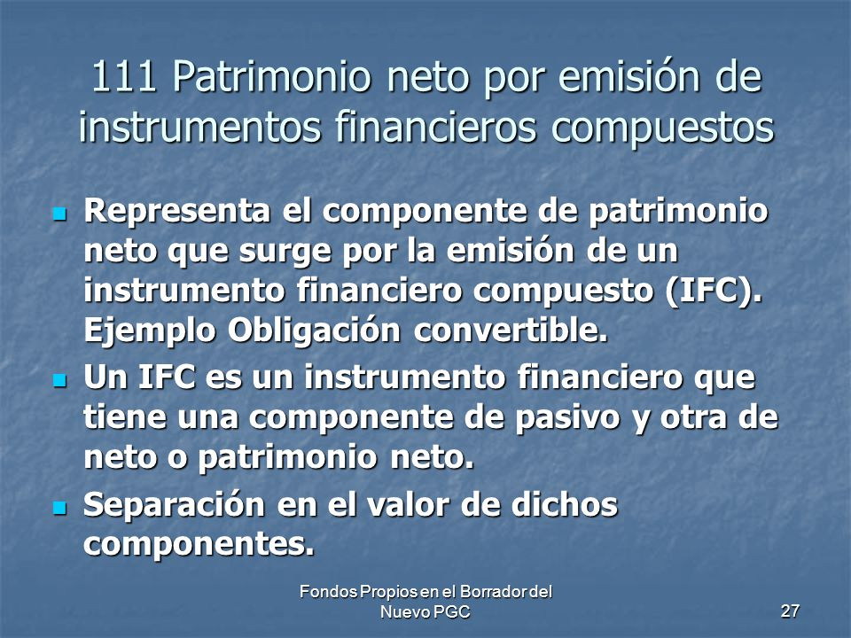 111 Patrimonio neto por emisión de instrumentos financieros compuestos