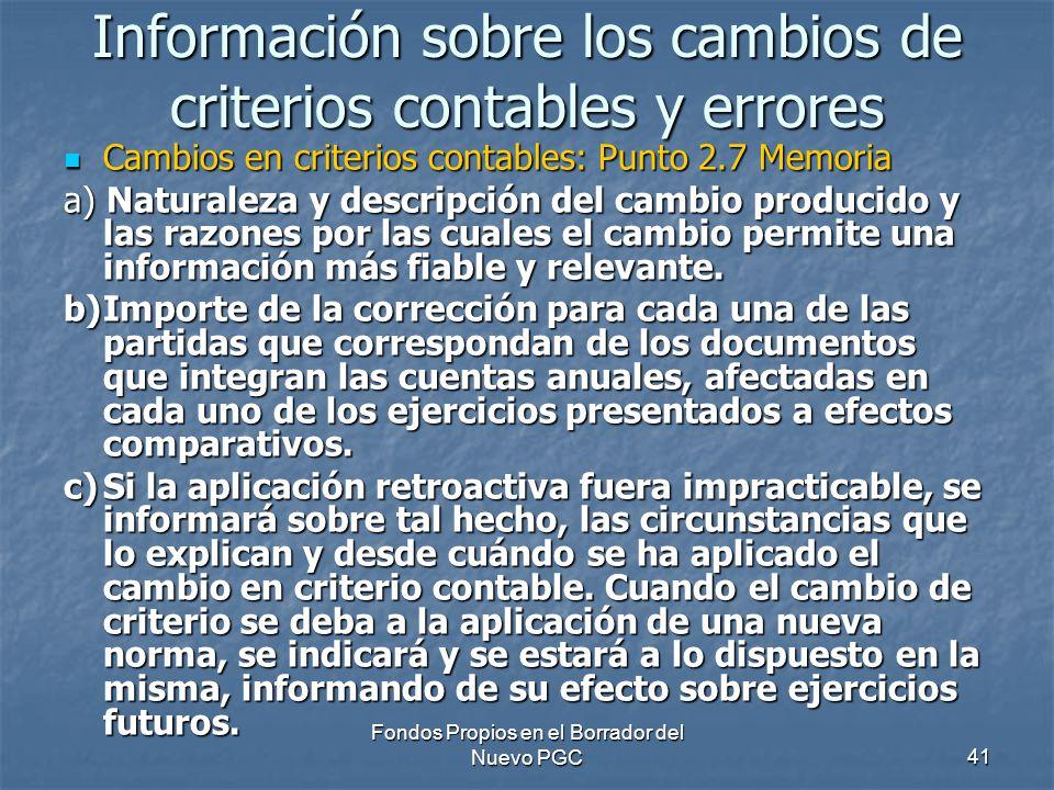 Información sobre los cambios de criterios contables y errores
