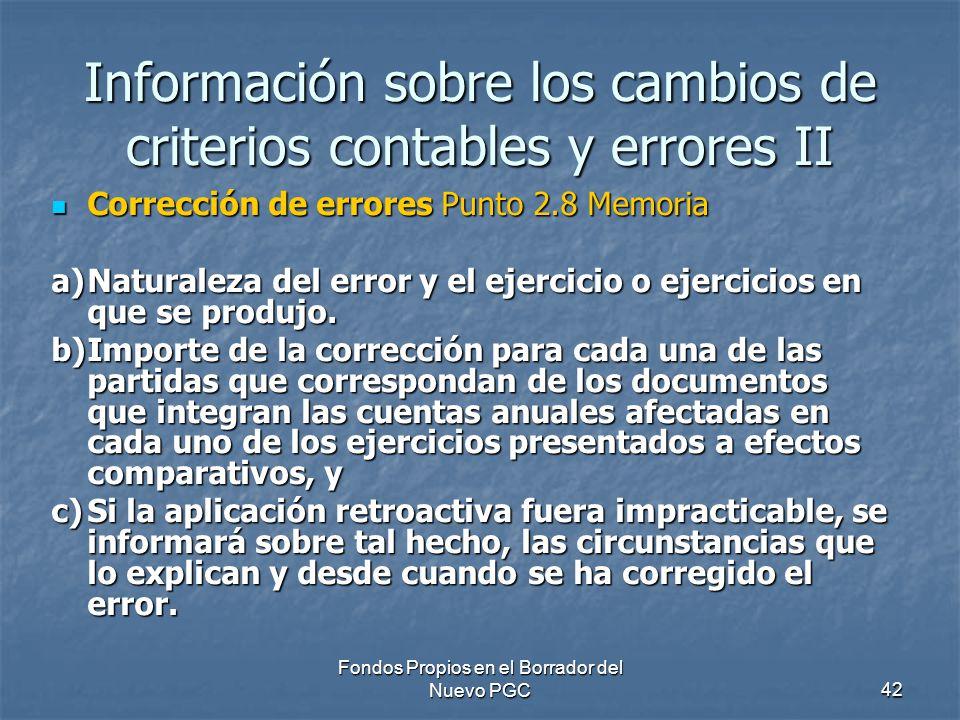 Información sobre los cambios de criterios contables y errores II