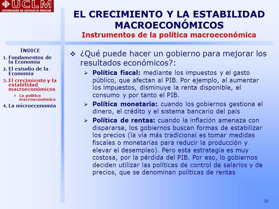 EL CRECIMIENTO Y LA ESTABILIDAD MACROECONÓMICOS Instrumentos de la política macroeconómica