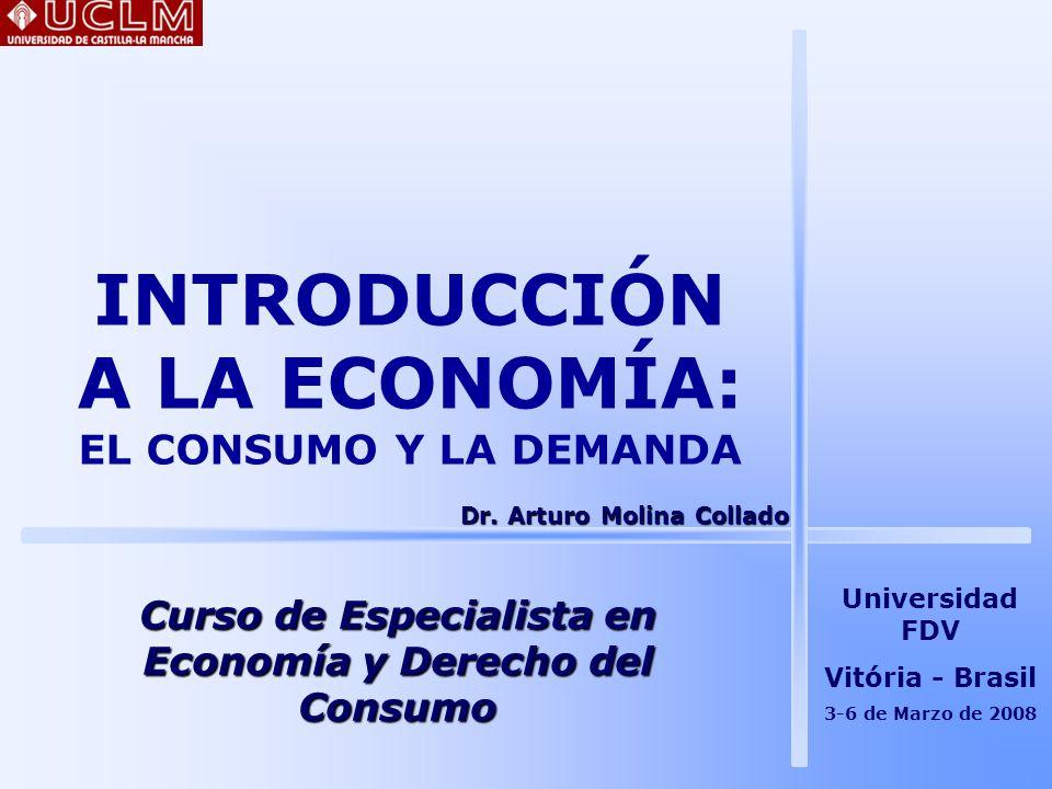 INTRODUCCIÓN A LA ECONOMÍA: EL CONSUMO Y LA DEMANDA