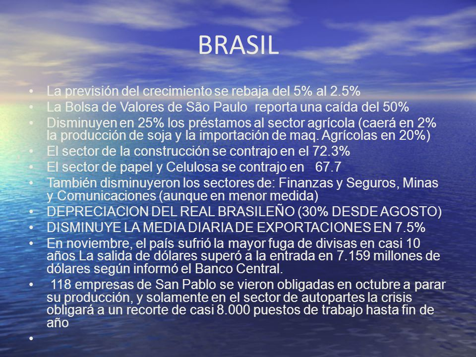 BRASIL La previsión del crecimiento se rebaja del 5% al 2.5%