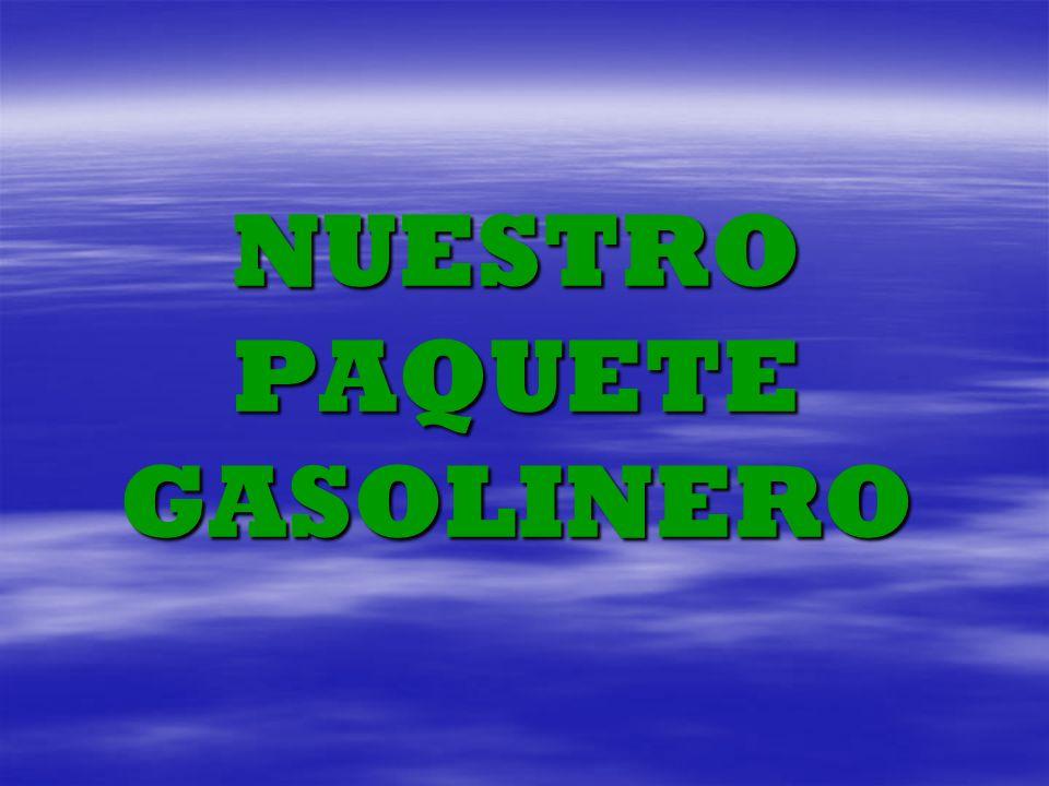 NUESTRO PAQUETE GASOLINERO